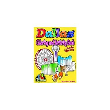 Gallopade International Dallas Coloring & Activity Book Geography Workbook, Kindergarten - Grade 5 [eBook]