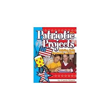 Gallopade International Patriotic Projects, Activities, Crafts, Experiments, and More! Workbook, Kindergarten - Grade 8 [eBook]