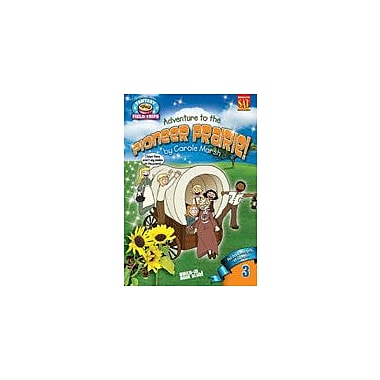 Gallopade International Adventure to A Pioneer Prairie! Reading & Writing Workbook, Grade 3 - Grade 6 [eBook]