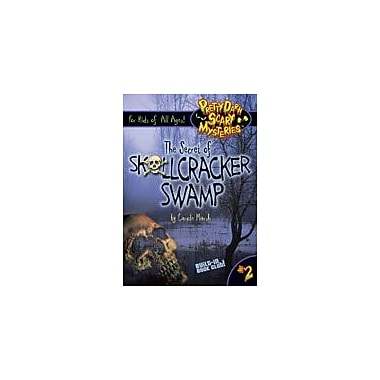 Gallopade International The Secret of Skullcracker Swamp Reading & Writing Workbook, Grade 4 - Grade 6 [eBook]