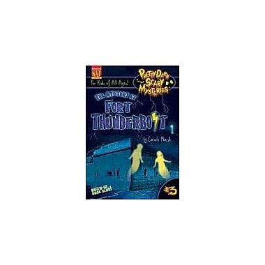 Gallopade International The Mystery At Fort Thunderbolt Reading & Writing Workbook, Grade 4 - Grade 6 [eBook]
