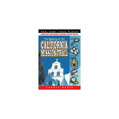 Gallopade International The Mystery On the California Mission Trail Reading & Writing Workbook, Grade 3 - Grade 6 [eBook]
