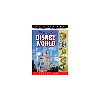 Gallopade International The Mystery At Disney World Reading & Writing Workbook, Grade 3 - Grade 6 [eBook]