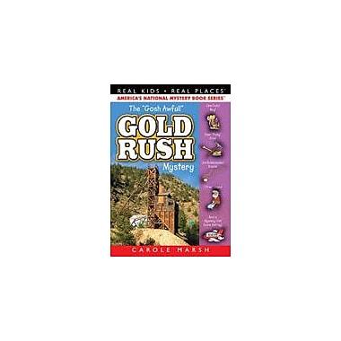 Gallopade International The Goshawful Gold Rush Mystery Reading & Writing Workbook, Grade 3 - Grade 6 [eBook]