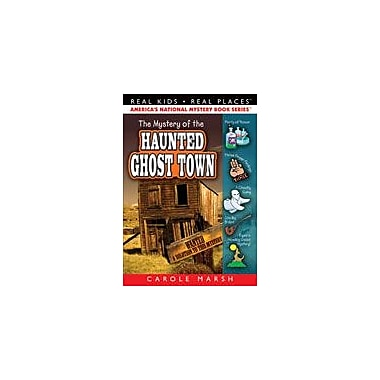 Gallopade International The Mystery of the Haunted Ghost Town Reading & Writing Workbook, Grade 3 - Grade 6 [eBook]