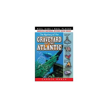 Gallopade International The Mystery of the Graveyard of the Atlantic Reading & Writing Workbook, Grade 3 - Grade 6 [eBook]