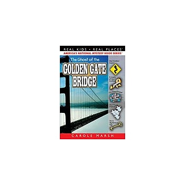 Gallopade International The Ghost of the Golden Gate Bridge Reading & Writing Workbook, Grade 3 - Grade 6 [eBook]