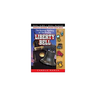 Gallopade International The Madcap Mystery of the Missing Liberty Bell Reading & Writing Workbook, Grade 3 - Grade 6 [eBook]