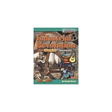 Gallopade International Industrial Revolution: From Muscles to Machines! History Workbook, Grade 4 - Grade 12 [eBook]