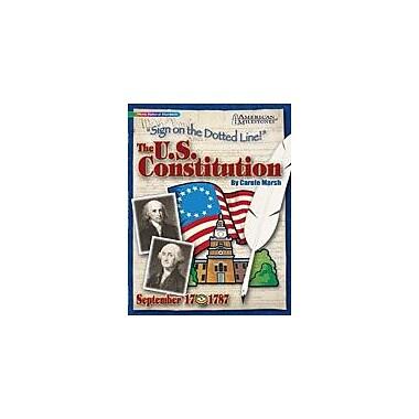 Gallopade International U.S. Constitution: Sign On the Dotted Line! History Workbook, Grade 4 - Grade 12 [eBook]
