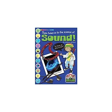 Gallopade International Sam Tunes In to the Science of Sound Science Workbook, Grade 2 - Grade 7 [eBook]