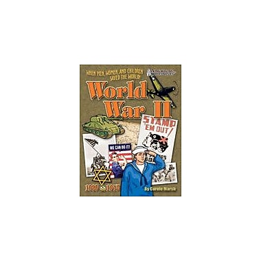 Gallopade International World War Ii: When Men, Women, and Children Saved the World History Workbook, Grade 4 - Grade 12 [eBook]
