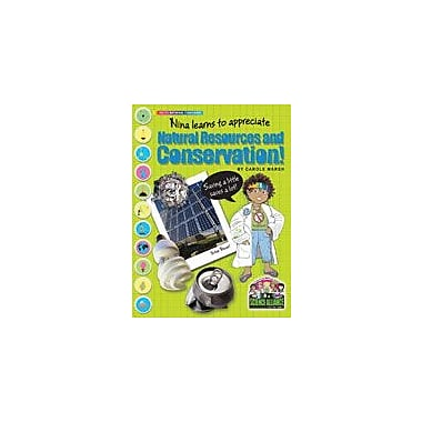Gallopade International Nina Learns to Appreciate Natural Resources and Conservation Science Workbook, Grade 2 - Grade 7 [eBook]