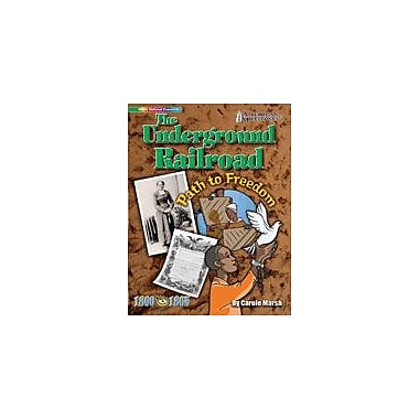 Gallopade International The Underground Railroad: Path to Freedom History Workbook, Grade 4 - Grade 12 [eBook]