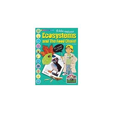 Gallopade International Eddie Explores Ecosystems and the Food Chain Science Workbook, Grade 2 - Grade 7 [eBook]