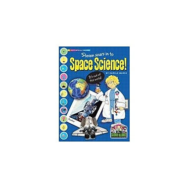Gallopade International Steven Soars Into Space Science Science Workbook, Grade 2 - Grade 7 [eBook]