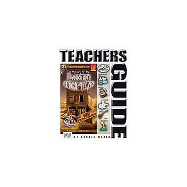 Gallopade International The Mystery of the Haunted Ghost Town Teacher's Guide Workbook, Grade 4 - Grade 6 [eBook]