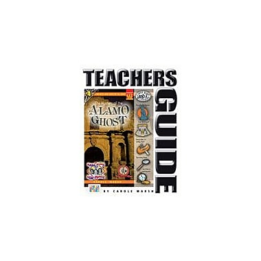 Gallopade International The Mystery of the Alamo Ghost Teacher's Guide Reading & Writing Workbook, Grade 4 - Grade 6 [eBook]