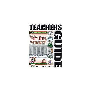 Gallopade International The White House Christmas Mystery Teacher's Guide Reading & Writing Workbook, Grade 4 - Grade 6 [eBook]