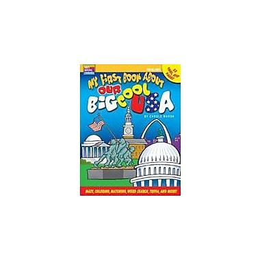 Gallopade International My First Book About Our Big Cool Usa History Workbook, Grade 2 - Grade 6 [eBook]