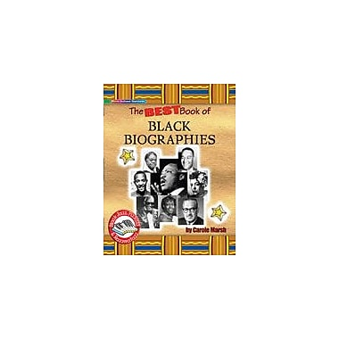 Gallopade International Best Book of Black Biographies! History Workbook, Grade 3 - Grade 8 [eBook]