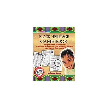 Gallopade International Black Heritage Gamebook: Keep Score! Have Fun! History Workbook, Grade 3 - Grade 8 [eBook]