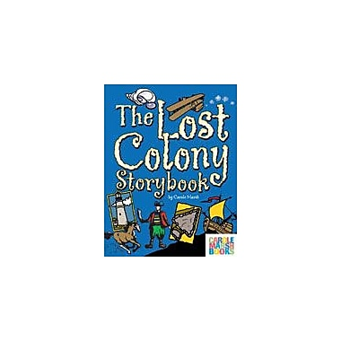 Gallopade International The Lost Colony Storybook Reading & Writing Workbook, Kindergarten - Grade 4 [eBook]