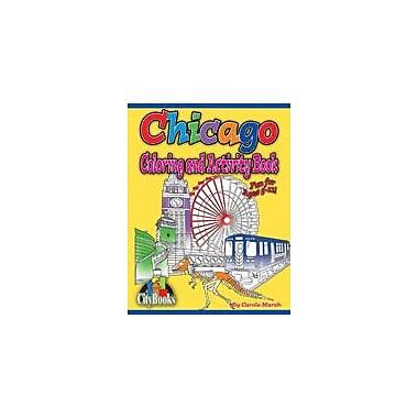 Gallopade International Chicago Coloring & Activity Book Geography Workbook, Kindergarten - Grade 5 [eBook]