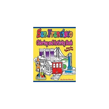 Gallopade International San Francisco Coloring & Activity Book Geography Workbook, Kindergarten - Grade 5 [eBook]