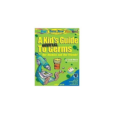 Gallopade International A Kid's Official Guide to Germs (PB) Reading & Writing Workbook, Grade 2 - Grade 8 [eBook]