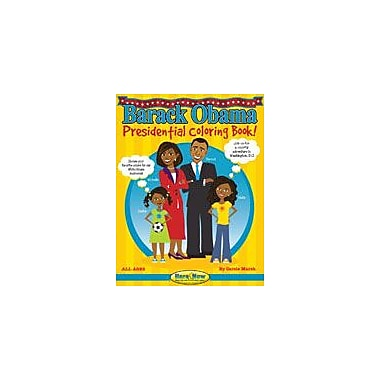 Gallopade International Barack Obama Presidential Coloring Book Reading & Writing Workbook, Grade 3 - Grade 8 [eBook]