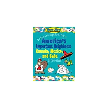Gallopade International America's Important Neighbors Social Studies Workbook, Grade 3 - Grade 8 [eBook]
