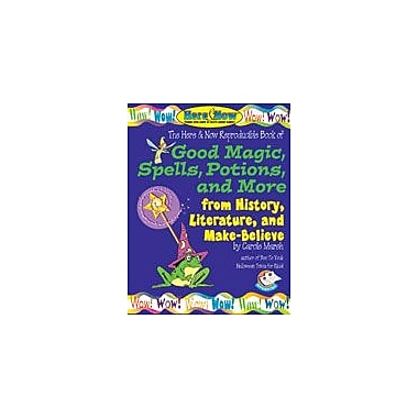 Gallopade International Good Magic, Spells, Potions and More From History, Literature & Make-Believe Workbook [eBook]