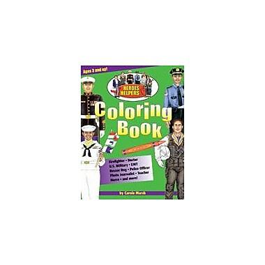 Gallopade International Heroes & Helpers Coloring Book Social Studies Workbook, Kindergarten - Grade 2 [eBook]