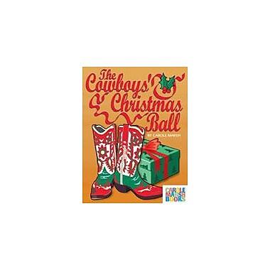 Gallopade International The Cowboy's Christmas Ball Social Studies Workbook, Grade 2 - Grade 6 [eBook]