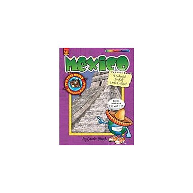 Gallopade International Mexico: A Colorful Land of Exotic Culture! Social Studies Workbook, Grade 3 - Grade 8 [eBook]