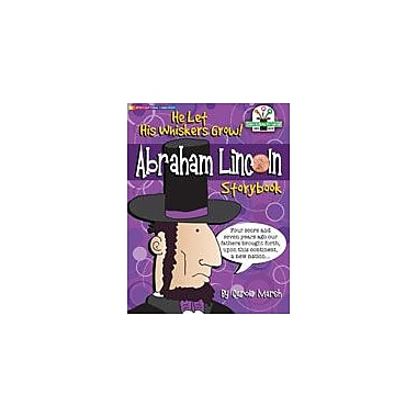Gallopade International Abraham Lincoln Storybook Social Studies Workbook, Grade 3 - Grade 5 [eBook]