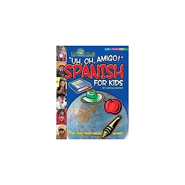Gallopade International Uh, Oh, Amigo! Spanish for Kids Social Studies Workbook, Grade 2 - Grade 6 [eBook]