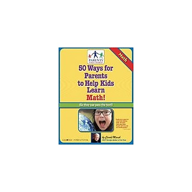 Gallopade International 50 Ways For Parents to Help Kids Learn Math! Math Workbook, Grade 4 - Grade 8 [eBook]