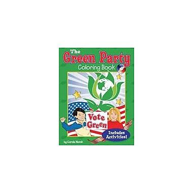 Gallopade International The Green Party Coloring Book Social Studies Workbook, Grade 3 - Grade 8 [eBook]