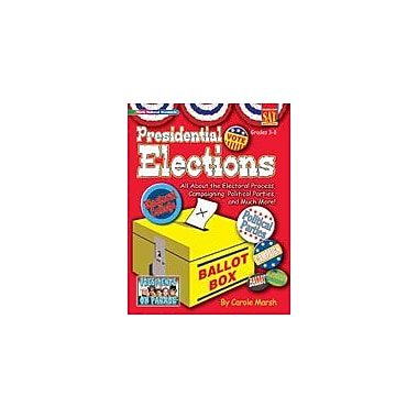 Gallopade International Presidential Elections (Paperback) Social Studies Workbook, Grade 3 - Grade 8 [eBook]