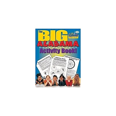 Gallopade International The Big Alabama Reproducible Activity Book Social Studies Workbook, Grade 2 - Grade 6 [eBook]