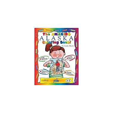 Gallopade International The Awesome Alaska Coloring Book! Social Studies Workbook, Kindergarten - Grade 2 [eBook]