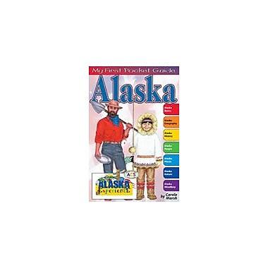 Gallopade International My First Pocket Guide About Alaska Social Studies Workbook, Grade 3 - Grade 8 [eBook]