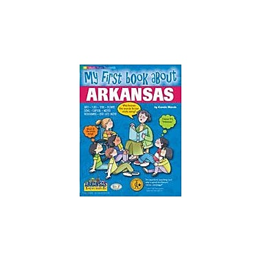 Gallopade International My First Book About Arkansas Social Studies Workbook, Kindergarten - Grade 4 [eBook]