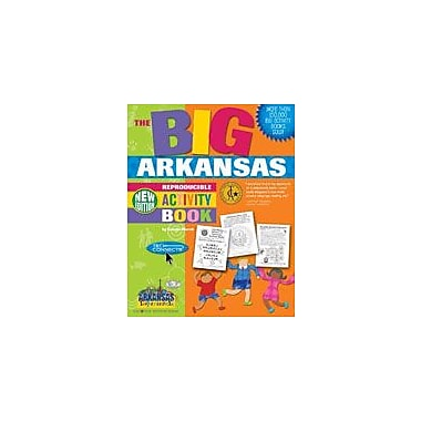 Gallopade International The Big Arkansas Reproducible Activity Book Social Studies Workbook, Grade 2 - Grade 6 [eBook]