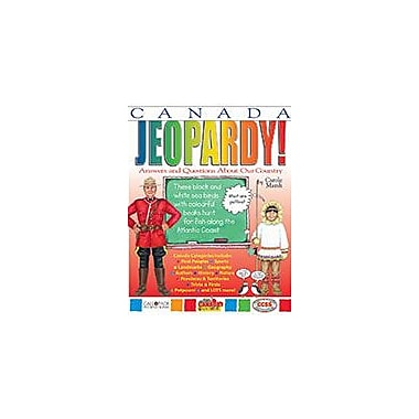 Gallopade International Canada Jeopardy! : Answers & Questions About Our Country! Geography Workbook, Grade 3 - Grade 8 [eBook]