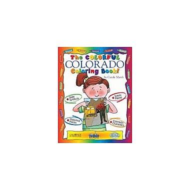 Gallopade International The Colorful Colorado Coloring Book! Social Studies Workbook, Kindergarten - Grade 2 [eBook]