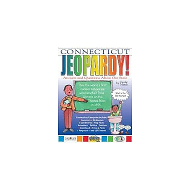 Gallopade International Connecticut Jeopardy ! : Answers & Questions About Our State! Workbook, Grade 3 - Grade 8 [eBook]