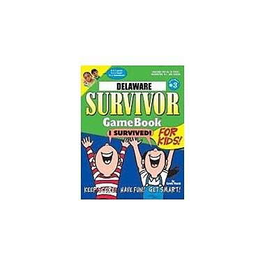 Gallopade International Delaware Survivor: A Classroom Challenge! Geography Workbook, Grade 3 - Grade 8 [eBook]